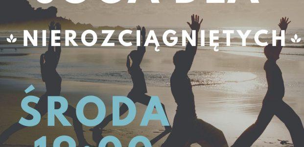 """""""Joga dla nierozciągniętych"""" każda środa o godz. 19.00 w DK Lipnik"""